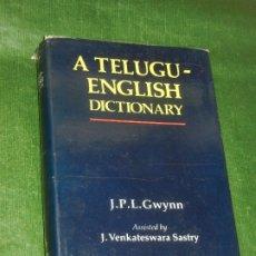 Diccionarios de segunda mano: A TELUGU-ENGLISH DICTIONARY, DE J.P.L.GWYNN - 1991. Lote 173208807