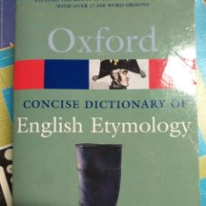 Diccionarios de segunda mano: CONCISE DICTIONARY OF ENGLISH ETYMOLOGY. OXFORD. Lote 173521835