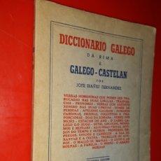 Diccionarios de segunda mano: JOSÉ IBAÑEZ FERNÁNDEZ DICCIONARIO GALEGO DA RIMA E GALEGO - CASTELAN. Lote 174092577