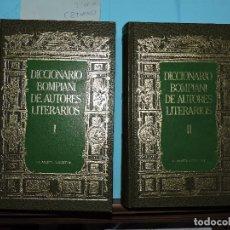 Diccionarios de segunda mano: DICCIONARIO BOMPIANI DE AUTORES LITERARIOS VOLUMEN I Y II. PORTO-BOMPIANI, GONZÁLEZ. ED. PLANETA. Lote 174433010