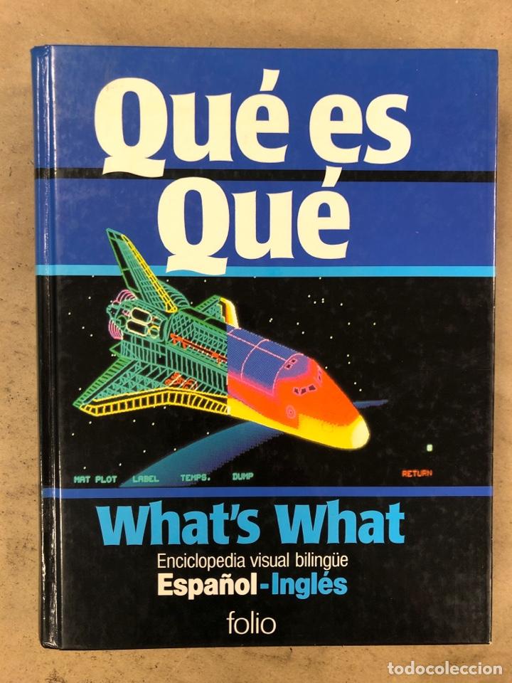QUÉ ES QUÉ - WHAT'S WHAT. ENCICLOPEDIA VISUAL BILINGÜE ESPAÑOL-INGLÉS. EDICIONES FOLIO 1988 (Libros de Segunda Mano - Diccionarios)