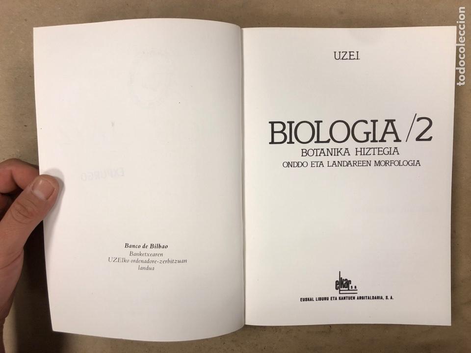 Diccionarios de segunda mano: BIOLOGIA /2 BOTANIKA HIZTEGIA ONDDO ETA LANDAREEN MORFOLOGIA. U.ZE.I. ELKAR 1986. EUSKARAZ.ILUSTRADO - Foto 2 - 174588732