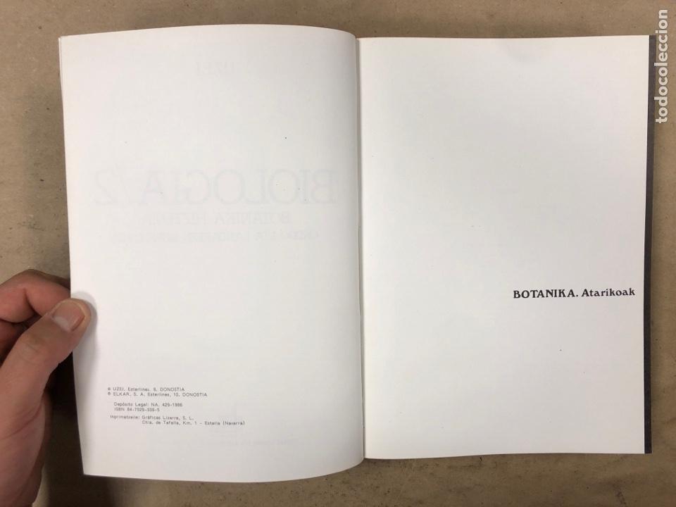 Diccionarios de segunda mano: BIOLOGIA /2 BOTANIKA HIZTEGIA ONDDO ETA LANDAREEN MORFOLOGIA. U.ZE.I. ELKAR 1986. EUSKARAZ.ILUSTRADO - Foto 3 - 174588732