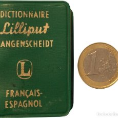 Diccionarios de segunda mano: DICTIONNARIE LILLIPUT LANGENSCHEIDT FRANÇAIS-ESPAGNOL - LANGENSCHEIDT KG. Lote 175384012