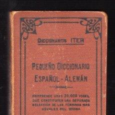 Diccionarios de segunda mano: PEQUEÑO DICCIONARIO ITER: ESPAÑOL-ALEMÁN POR RODOLFO J. SLABY (EDITORIAL RAMÓN SOPENA, 1947). Lote 176215888
