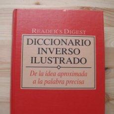 Diccionarios de segunda mano: LIBRO DICCIONARIO INVERSO ILUSTRADO READER'S DIGEST. Lote 176584957