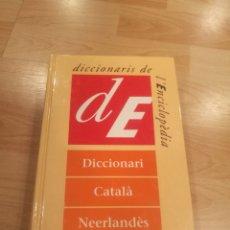 Libri di seconda mano: 'DICCIONARI CATALÀ-NEERLANDÈS'. DICCIONARIS DE L'ENCICLOPÈDIA. Lote 176841304