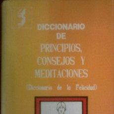Livres d'occasion: JORGE SINTES PROS - DICCIONARIO DE PRINCIPIOS, CONSEJOS Y MEDITACIONES (DICCIONARIO DE LA FELICIDAD). Lote 176976020