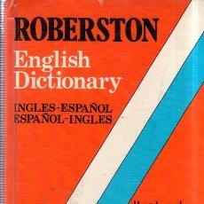 Diccionarios de segunda mano: ROBERSTON. ENGLISH DICTIONARY. INGLES- ESPAÑOL. ESPAÑOL- INGLES. SOPENA. 1990.. Lote 177117033