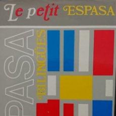 Diccionarios de segunda mano: LE PETIT ESPASA. FRANCAIS - ESPAÑOL. BANCO BILBAO VIZCAYA. ESPASA CALPE 612 PAG MADRID 1991 FN217. Lote 177203562