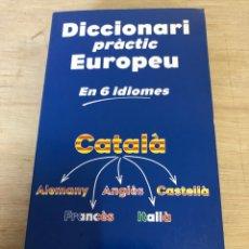Diccionarios de segunda mano: DICCIONARI PRACTIC EUROPEU. Lote 177483683
