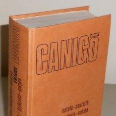 Diccionarios de segunda mano: B3287 - DICCIONARIO. CANIGO. CATALAN / CASTELLANO - CATELLANO / CATALAN. ILUSTRADO.. Lote 178214621