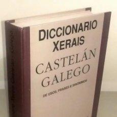 Diccionarios de segunda mano: B3309 - DICCIONARIO XERAIS. CASTELAN GALEGO. DE USOS FRASES E SINONIMOS. GALICIA.. Lote 178840973