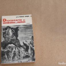 Diccionarios de segunda mano: DICCIONARIO DE SIMBOLOS Y MITOS, DE J.A PEREZ-RIOJA, EDITORIAL TENCNOS. Lote 178885876