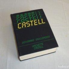 Diccionarios de segunda mano: DICCIONARIO ENCICLOPÉDICO EDICIONES CASTELL 1989. Lote 179053527