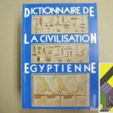 Diccionarios de segunda mano: POSENER, GEORGES: DICTIONNAIRE DE LA CIVILISATION ÉGYPTIENNE.. Lote 179165292
