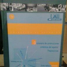 Libri di seconda mano: LMV - DICCIONARIO DE CONSTRUCCIONES SINTACTICAS DEL ESPAÑOL. PREPOSICIONES. EMILIO NÁÑEZ FERNÁNDEZ. Lote 179257035