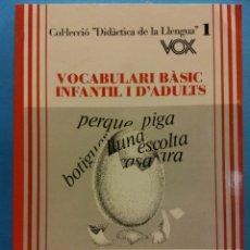 Livros em segunda mão: VOCABULARI BÀSIC INFANTIL I D'ADULTS. ASSESSORIA DE DIDÀCTICA DEL CATALÀ. EDICIONS BIBLOGRAF. Lote 180119180