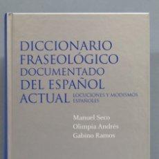Diccionarios de segunda mano: DICCIONARIO FRASEOLOGICO DOCUMENTADO DEL ESPAÑOL ACTUAL. MANUEL SECO. Lote 180125202