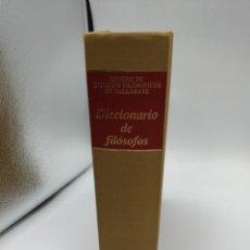 Diccionarios de segunda mano: DICCIONARIO DE FILOSOFOS. Lote 180871941