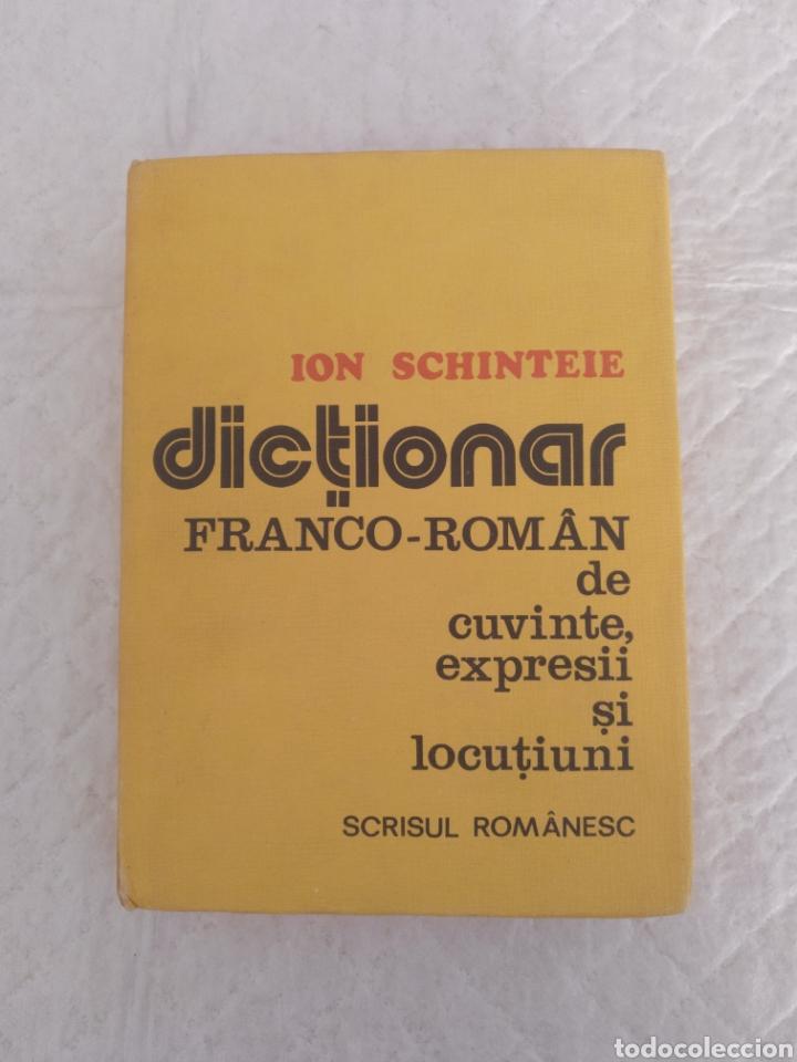 DICTIONAR MODERN FRANCO-ROMAN DE CUVINTE EXPRESII SI LOCUTIUNI. ION SCHINTEIE. LIBRO (Libros de Segunda Mano - Diccionarios)