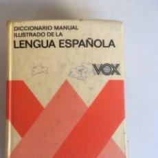 Diccionarios de segunda mano: VOX - DICCIONARIO MANUAL ILUSTRADO DE LA LENGUA ESPAÑOLA. Lote 181222013