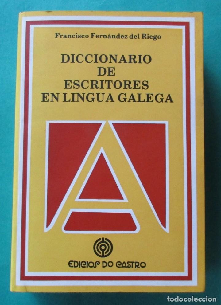 DICCIONARIO DE ESCRITORES EN LINGUA GALEGA. EDICIÓS DO CASTRO 1992. 757 PÁGINAS. 19,5 X 13,5 CM. (Libros de Segunda Mano - Diccionarios)
