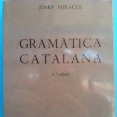 Livros em segunda mão: GRAMÀTICA CATALANA. 8 EDICIÓ. JOSEP MIRACLE. EDITORIAL CASAL I VALL. Lote 182381071