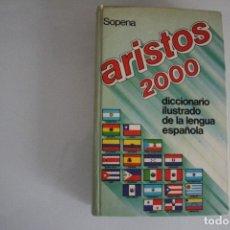 Diccionarios de segunda mano: ARISTOS 2000 DICCIONARIO ILUSTRADO SOPENA. Lote 182429827