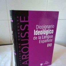 Diccionarios de segunda mano: 126-DICCIONARIO IDEOLOGICO DE LA LENGUA ESPAÑOLA, TOMO II, LAROUSSE. Lote 182432517