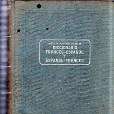 Diccionarios de segunda mano: DICCIONARIO FRANCES - ESPAÑOL. ESPAÑOL- FRQANCES. EMILIO M. MARTINEZ AMADOR. ED. SOPENA. 1955.. Lote 182832817