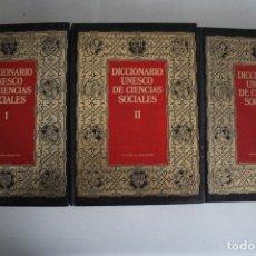 Diccionarios de segunda mano: DICCIONARIO UNESCO DE LAS CIENCIAS SOCIALES 3 TOMOS VER FOTOS. Lote 182842518