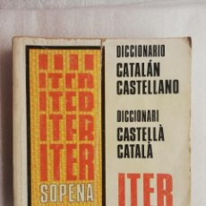 Diccionarios de segunda mano: DICCIONARIO CATALAN-CASTELLANO. RAMON SOPENA. ITER. Lote 183631952