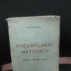 Diccionarios de segunda mano: VOCABULARIO METODICO. ALEMAN - ESPAÑOL - INGLES., R. WESTERMANN. EDITORIAL HERDER 1959. Lote 183686132