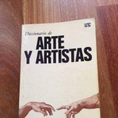 Diccionarios de segunda mano: DICCIONARIO DE ARTE Y ARTISTAS. PARRAMON EDITORES. 1978 590 PAG. Lote 183876536