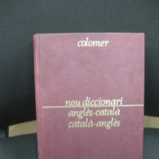 Diccionarios de segunda mano: COLOMER. NOU DICCIONARI. ANGLES-CATALA. CATALA-ANGLES. EDITORIAL PORTIC 1981.. Lote 183923780