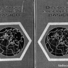 Diccionarios de segunda mano: DICCIONARIO ENCICLOPÉDICO BÁSICO (2 TOMOS) PLAZA Y JANÉS, 1974. Lote 184225371