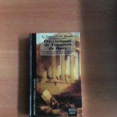 Diccionarios de segunda mano: DICCIONARIO DE TÉRMINOS DE ARTE. Lote 184262626