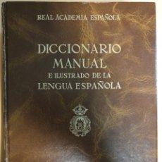 Diccionarios de segunda mano: DICCIONARIO MANUAL E ILUSTRADO DE LA LENGUA ESPAÑOLA.. Lote 184405056
