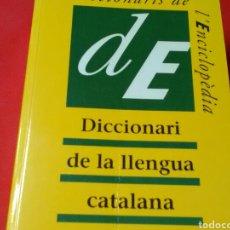 Diccionarios de segunda mano: DICCIONARI DE LA LLENGUA CATALANA . ENCICLOPÈDIA CATALANA 3*EDICIÓ ACTUALITZADA. Lote 184764263
