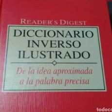 Diccionarios de segunda mano: DICCIONARIO INVERSO ILUSTRADO . DE LA IDEA APROXIMADA A LA PALABRA PRECISA .READER'S DIGEST. Lote 184768091