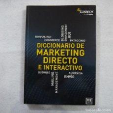 Diccionarios de segunda mano: DICCIONARIO DE MARKETING DIRECTO E INTERACTIVO - LID EDITORIAL EMPRESARIAL - 2012. Lote 185047026