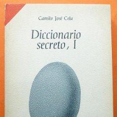 Diccionarios de segunda mano: DICCIONARIO SECRETO I - CAMILO JOSÉ CELA - ALFAGUARA - 1969 - VER INDICE - COMO NUEVO. Lote 185656068