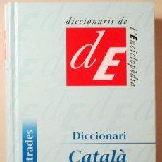 Diccionarios de segunda mano: DICCIONARI CATALÀ FINÈS - BARCELONA 2003. Lote 185972573