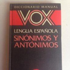 Diccionarios de segunda mano: DICCIONARIO MANUAL VOX. LENGUA ESPAÑOLA. SINÓNIMOS Y ANTÓNIMOS.. Lote 186109383