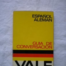 Diccionarios de segunda mano: GUIA DE CONVERSACION YALE. ESPAÑOL - ALEMAN. Lote 186145581