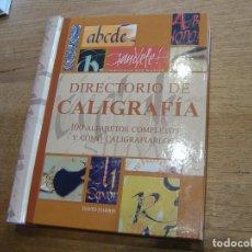 Diccionarios de segunda mano: DIRECTORIO DE CALIGRAFÍA. 100 ALFABETOS COMPLETOS Y... DAVID HARRIS. ACANTO 2005. Lote 186135747
