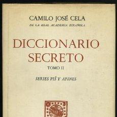 Livres d'occasion: CAMILO JOSÉ CELA: DICCIONARIO SECRETO. TOMO II.. Lote 187605003