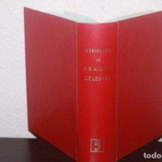Diccionarios de segunda mano: LIBRO DICCIONARIO DE FRASES CELEBRES AÑO 1981. Lote 188674087