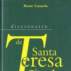 Diccionarios de segunda mano: DICCIONARIO DE SANTA TERESA DE JESÚS TOMAS ALVAREZ. Lote 188796968